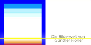 Wenn Sie hier klicken, kommen Sie in 'Die Bilderwelt von Günther Floner'