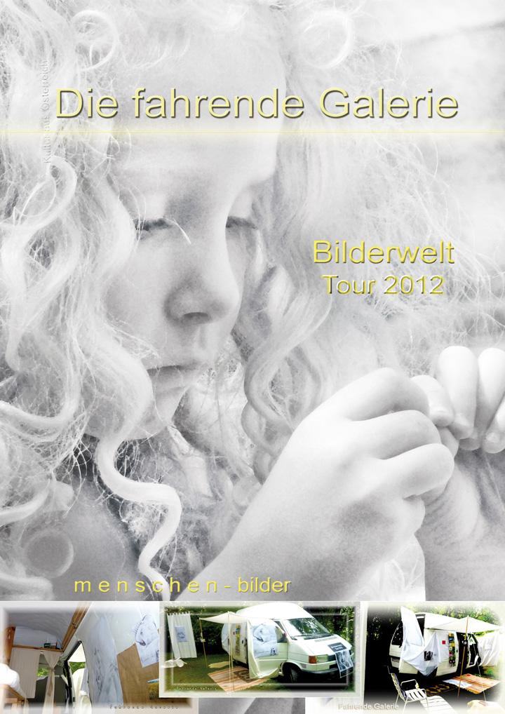 Die Fahrende Galerie - Bilderwelt-Tour 2012