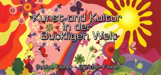 Kunst und Kultur in der Buckligen Welt - Sabine Floner - Günther Floner