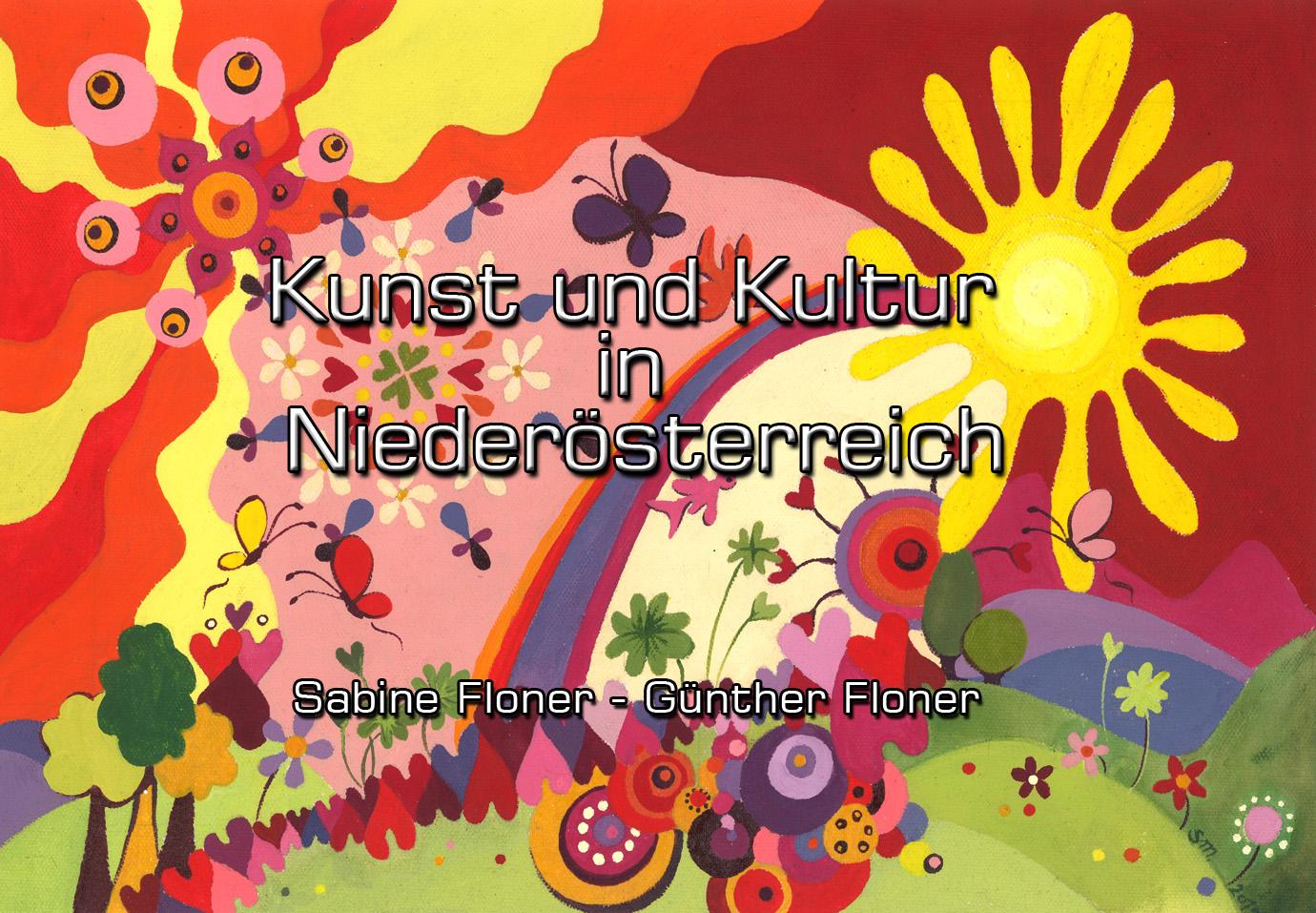 Kunst und Kultur in Niederösterreich - Sabine Floner - Günther Floner