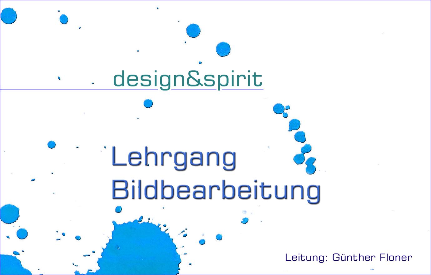 design und spirit - Lehrgang Bildbearbeitung